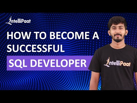 How to Become a Successful SQL Developer | Intellipaat - YouTube