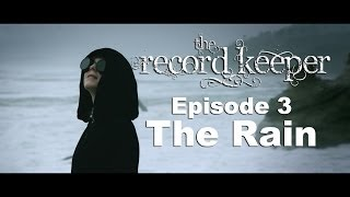 The Record Keeper-E3 The Rain