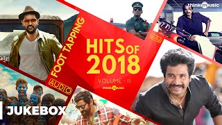 Hits of 2018 (Volume 02) - Tamil Songs | Audio Jukebox