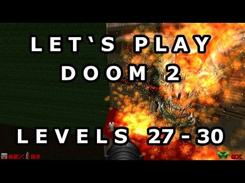 Gaming: Let's Play Doom 2 (Levels 27-30)
