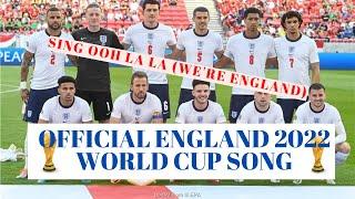 SING OOH LA LA (WE'RE ENGLAND) OFFICIAL EURO 2020 FOOTBALL SONG.