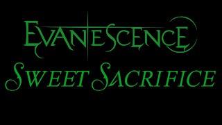 Evanescence - Sweet Sacrifice Lyrics (The Open Door)