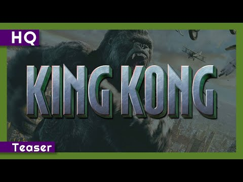 Video trailer för King Kong (2005) Teaser
