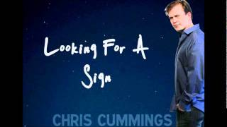 Chris Cummings - Looking For A Sign