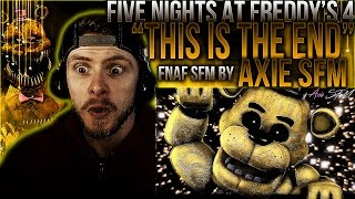 "Vapor Reacts #297 | [FNAF SFM] FNAF 4 SONG ANIMATION ""This Is The End"" by axie sfm REACTION!!"