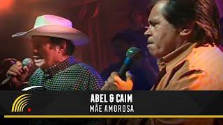 Abel & Caim - Mãe Amorosa - Marco Brasil 10 Anos