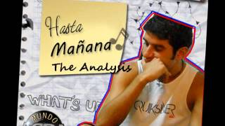 Hasta Mañana - The Analysis