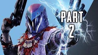 Destiny The Taken King Walkthrough Gameplay Part 2 - Stormcaller Subclass - Mission 2 (PS4)