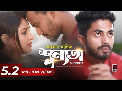 Shunnota | ARMAN ALIF | Sahriar Rafat | Official Music Video | New Song 2019