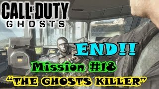 preview picture of video 'Call Of Duty Ghosts Campaign Final Mission #18 - THE GHOSTS KILLER'