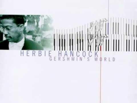 It Ain't Necessarily So - Herbie Hancock - (Gershwin's World)