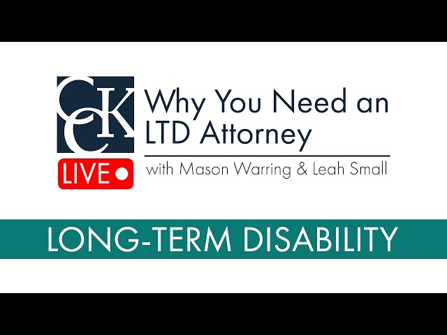 Why You Need a Long-Term Disability Attorney