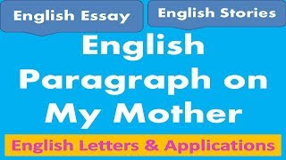 How to write a Paragraph on My Mother