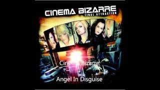 Cinema Bizarre - Angel In Disguise