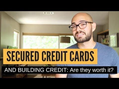 Using SECURED credit cards to build credit: What to know FIRST!