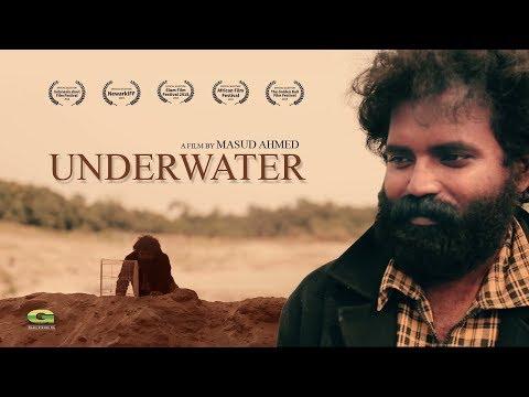 Underwater | Short Film 2018 | ft Arshee Alam, Masud Ahmed, Ranodhir Barua | Official Short Film