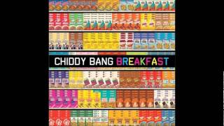 Breakfast (Breakfast) - Chiddy Bang