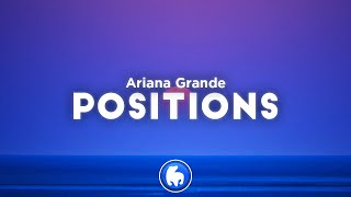 Ariana Grande - positions (Clean - Lyrics)