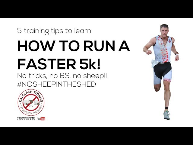 How To Run A Faster 5k 5 Tips That Work