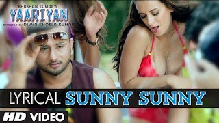 """Sunny Sunny Yaariyan"" Lyric Video 