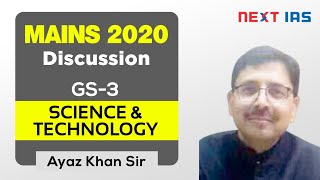 Mains 2020 Discussion | GS - 3 | Science & Technology by Ayaz Khan Sir | UPSC CSE/IAS