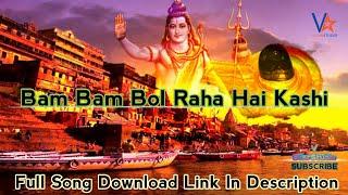 Bam Bam Bol Raha Hai Kashi Mix By Vishnu