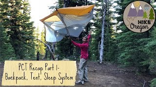 Pacific Crest Trail Recap | Big 3 Items | Tent, Backpack and Sleep System