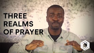 3 Realms Of Prayer || The Outer Court - Pt 1