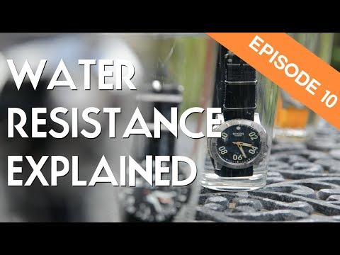 Watch Water Resistance Ratings Explained - Ep. 10