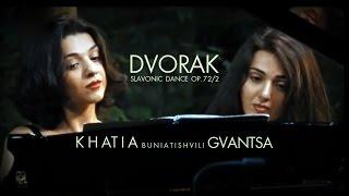 khatia + gvantsa buniatishvili / dvorak: slavonic dance op. 72, 2
