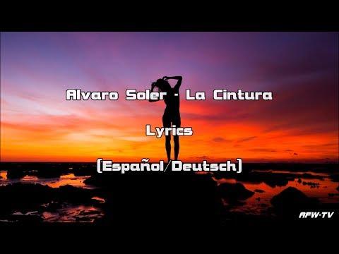 Alvaro Soler - La Cintura (Lyrics [Español/Deutsch])