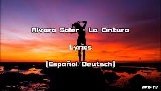 Alvaro Soler   La Cintura (Lyrics [EspañolDeutsch])