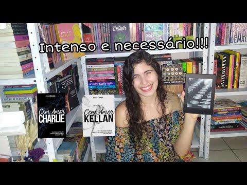 Resenha: Duologia Com Amor, Charlie e Com Amor, Kellan | Livros meus mimos ?