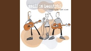 Small Is Beautiful - Word up
