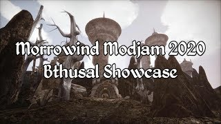 Morrowind Modjam 2020 - Bthusal Showcase