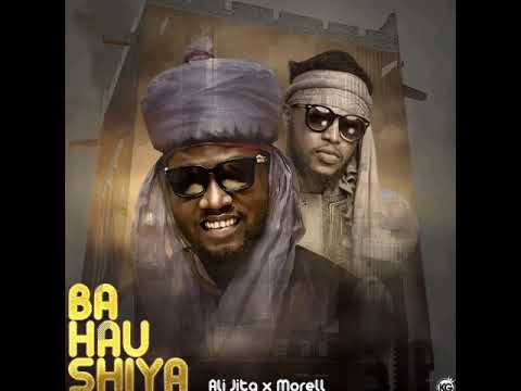 ALI JITA - BAHAUSHIYA FT MORELL (OFFICIAL AUDIO )