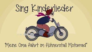 Sing Mit Mir - Meine Oma Fährt Im Hühnerstall Motorrad