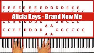 Brand New Me Alicia Keys Piano Tutorial   ORIGINAL