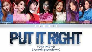 (G)I-DLE ((여자)아이들) 'Put It Straight (Nightmare Ver)' (7 Members Ver) Color Coded Lyrics Han/Rom/Eng