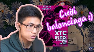 XTC(Xích Thêm Chút) Remix - RPT Groovie ft TLinh x RPT MCK REACTION   VIETNAMESE BOY