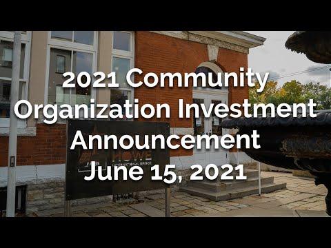 Community Organization Investment Announcement - June 15, 2021