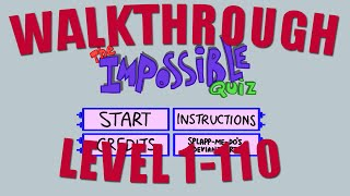 The Impossible Quiz - Walkthrough [Level 1-110]