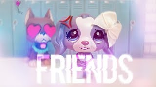 LPS MV: FRIENDS - Marshmello & Anne-Marie