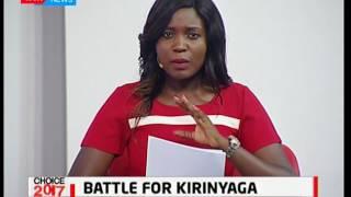 Aspirant Macharia Karani faces tough competition against Anne Waiguru in Kirinyaga: Choice 2017 pt 1