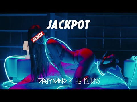 Dirty Nano Vs The Motans - Jackpot Remix Mp3