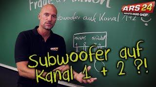 Subwoofer auf Kanal 1 + 2?! | ARS24