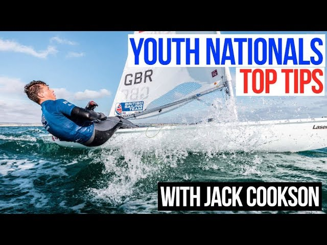 Youth Nationals Top Tips from Laser Sailor Jack Cookson - British Sailing Team