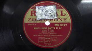 Gene Autry:  What's gonna happen to me.  (1942).