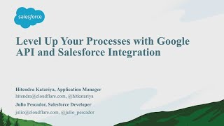 Level Up Your Processes With Google API and Salesforce Integration