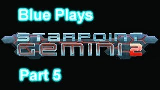 Starpoint Gemini II Part 5 - The Big Money